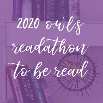 O.W.L.s Magical Readathon TBR