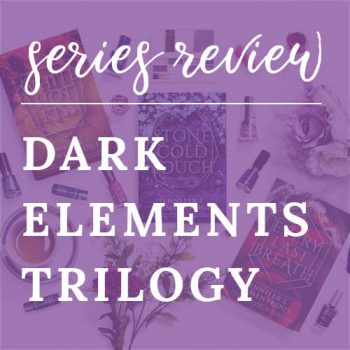 Series Review – The Dark Elements Trilogy