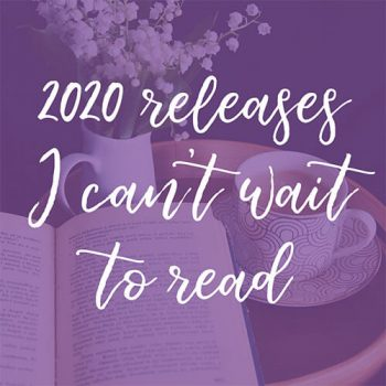 My Most Anticipated Releases for the Second Half of 2020